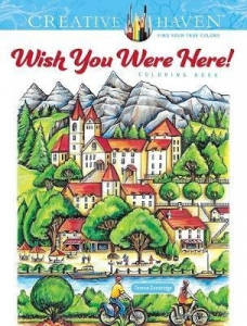 Wish You Were Here! Coloring Book