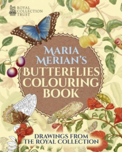 Maria Merian's Butterflies Colouring Book. Royal Collection Trust
